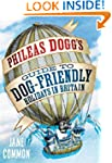 Phileas Dogg's Guide to Dog Friendly...