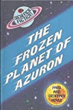 The Frozen Planet of Azuron (0721407269) by Hoyle, Fred