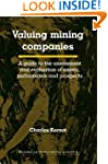 Valuing Mining Companies: A Guide To...