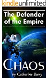 Defender of the Empire: Chaos (English Edition)