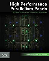 High Performance Parallelism Pearls