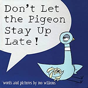 Don't Let The Pigeon Stay Up Late! Audiobook