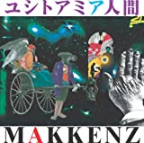 MAKKENZ / ユシトアミア人間