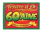 LIVRE D'OR 60AINE