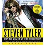 img - for [(Does the Noise in My Head Bother You?: A Rock 'n' Roll Memoir [13 CD, Min 900] )] [Author: Steven Tyler] [Oct-2011] book / textbook / text book