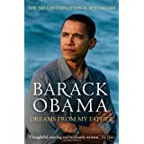 Barack Obama: Dreams from My Father (A Story of Race and Inheritance)by President Barack Obama