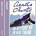 The Mystery of the Blue Train (       UNABRIDGED) by Agatha Christie Narrated by Hugh Fraser