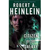 Citizen of the Galaxyby Robert A. Heinlein