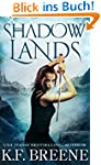 Shadow Lands (The Warrior Chronicles,...