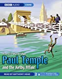 Francis Durbridge Paul Temple and the Kelby Affair (Radio Collection)