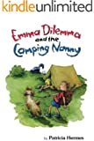 Emma Dilemma And The Camping Nanny (Emma Dilemma series Book 4)