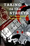 Taking to the Streets: The Transforma...