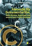 Image de Filmrecht für Dokumentarfilm, Doku-Drama, Reportage und andere Non-Fiction-Formate (Praxis Film)