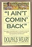 """I Ain't Comin' Back"" (SIGNED)"