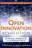 Image of The Open Innovation Revolution: Essentials, Roadblocks, and Leadership Skills