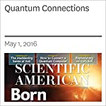 Quantum Connections | Christopher R. Monroe,Robert J. Schoelkopf,Mikhail D. Lukin