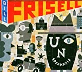 Unspeakable by Frisell, Bill (2004-08-24)
