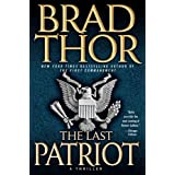 The Last Patriot: A Thrillerby Brad Thor