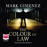 The Colour of Law | Mark Gimenez
