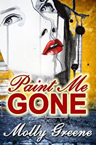 (FREE on 9/29) Paint Me Gone by Molly Greene - http://eBooksHabit.com