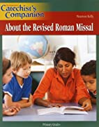Catechist Companion: About the Revised Roman…