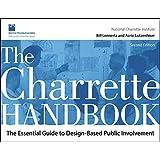 The Charrette Handbook: The Essential Guide to Design-Based Public Involvement