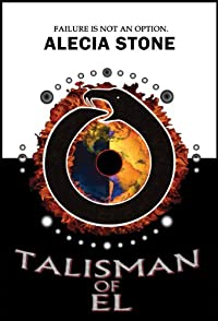 (FREE on 12/15) Talisman Of El by Alecia Stone - http://eBooksHabit.com
