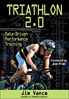 Triathlon 2.0: Data-Driven Performance Training.