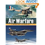 Air Warfare: From World War I to the Present Day (Air/Land/Sea Warfare)