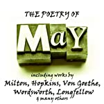 The Poetry of May: A Month in Verse | John Milton,Gerard Manley Hopkins,Johann Wolfgang von Goethe,William Wordsworth,Henry Wadsworth Longfellow
