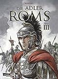 Die Adler Roms, Band 3: Die Adler Roms 3