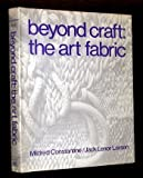 Beyond Craft: Art Fabric