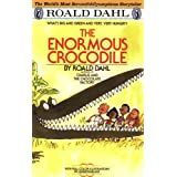 The Enormous Crocodile ~ Roald Dahl