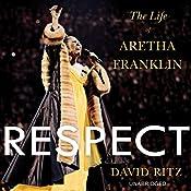 Respect: The Life of Aretha Franklin   [David Ritz]