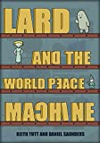 img - for Lard and the World Peace Machine (Lard Wants World Peace! Book 1) book / textbook / text book