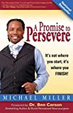 A Promise to Persevere: It