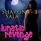 Lunatic Revenge | Sharon Sala