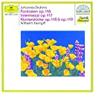 Brahms: Fantasias Op.116; Intermezzi Op.117; Piano Pieces Opp.118 & 119