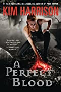 A Perfect Blood (The Hollows) by Kim Harrison cover image