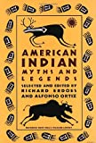 img - for AMERICAN INDIAN MYTHS AND LEGENDS (Pantheon Fairy Tale and Folklore Library) book / textbook / text book