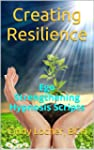 Creating Resilience: Ego Strengthenin...