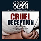 Cruel Deception: St. Martin's True Crime Library | [Gregg Olsen]