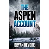 The Aspen Account ~ Bryan Devore