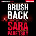 Brush Back: V. I. Warshawski Series, Book 17 Audiobook by Sara Paretsky Narrated by Karen Peakes