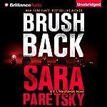 Brush Back: V. I. Warshawski Series, Book 17 | Sara Paretsky