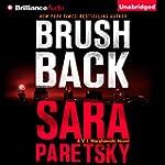 Brush Back: V. I. Warshawski Series,...