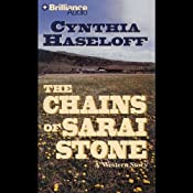 The Chains of Sarai Stone: A Five Star Western | Cynthia Haseloff