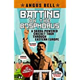 Batting on the Bosphorus: A Skoda-powered Cricket Tour Through Eastern Europeby Angus Bell