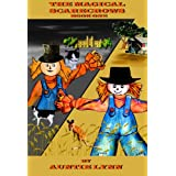 The Magical Scarecrows - Book One ~ Auntie Lynn
