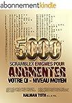 5000 Scramblex Enigmes Pour Augmenter...